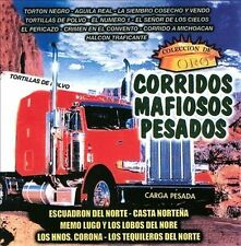 Corridos Mafiosos Pesados Coleccion 2013 by Corridos Mafioso - Disc Only No Case