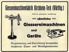GIESSEREI- MASCHINENFABRIK Kirchheim- Teck Württbg. Historische Reklame von 1912