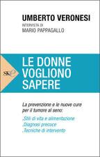Le donne vogliono sapere - Umberto Veronesi - Libro nuovo in Offerta!