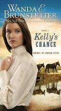 2004 Kelly's Chance Wanda Brunstetter #1 Bride's of Lehigh Canal Amish Romance