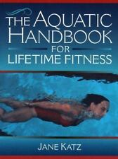 Aquatic Handbook for Lifetime Fitness, The-ExLibrary