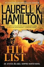 Hit List (Anita Blake, Vampire Hunter, Book 20) by Laurell K. Hamilton