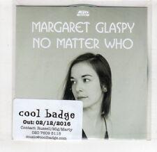 (HS700) Margaret Glaspy, No Matter Who - 2016 DJ CD