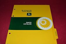 John Deere 38 40 401 Front Blades Dealer's Parts Book Manual PANC