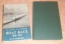 Rowing: The Oxford And Cambridge Boat Race 1829-1953. R.D. Burnell. OUP, 1954.