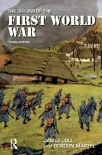 Origins of Modern Wars Ser.: The Origins of the First World War by Gordon...