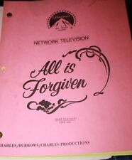 "1986 Script #4 televison Sitcom ""All is Forgiven"" Past Perfect"
