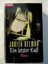 Ein letzter Kuß - Roman von Judith Kelman