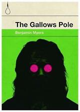 The Gallows Pole by Benjamin Myers (Paperback, 2017)