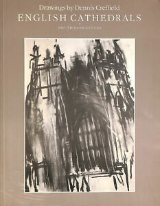 English Cathedrals: Drawings by Dennis Creffield by Dennis Creffield