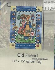 "Home Decor Garden Flag (Old Friend) 11""x15"""
