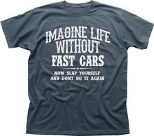 Chrysler CROSSFIRE inspired imagine life without fast cars cotton t-shirt  9898