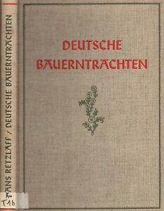 Retzlaff, Helm, Deutsche Bauerntrachten, Bauern Trachten, mit zahlr. Abb., 1934