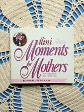 Mini Moments for MOMS by Robert Strand Soft cover Inspiring Stories 109 pg NEW