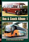 Bus & Coach Album : 1 (Auto Review Album Number 165)