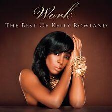Kelly Rowland - Work - The Best Of   *CD*   NEU+UNGESPIELT!