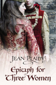 PLAIDY,JEAN-EPITAPH FOR THREE WOMEN BOOK NEW