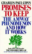 Promises to Keep: The Amway Phenomenon and Ho... by Conn, Charles Paul Paperback