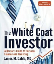 The White Coat Investor EB00K PDF HIGH QUALITY GET IT FAST!!