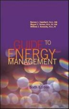 Guide to Energy Management, Sixth Edition, Kennedy  Ph.D.  PE, William J., Turne