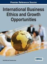 International Business Ethics and Growth Opportunities by Theodora Issa and...