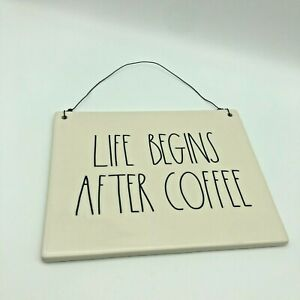 RAE DUNN by Magenta LIFE BEGINS AFTER COFFEE Wall Hanging Plaque Sign Decor