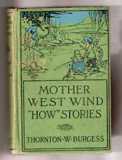 Thornton W Burgess  MOTHER WEST WIND HOW STORIES  4 Glossy CADY pics  Ex++1916