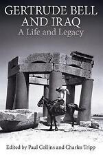 Gertrude Bell et l'Irak: une vie et héritage par Oxford University Press...