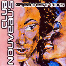 Greatest Hits by Club Nouveau (CD, Nov-2001, Thump Records)