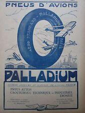 1925-1926 PUB PALLADIUM PNEU AVION TYRE AIRCRAFT AEROPLANE CAOUTCHOUC FRENCH AD