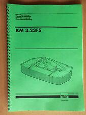 DEUTZ FAHR Betriebsanleitung Kreiselmäher KM 3.23 FS Operation manual 1998