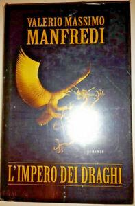 L'IMPERO DEI DRAGHI - Valerio Massimo Manfredi ( NUOVO)