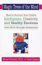 Magic Trees of the Mind : How to Nurture Your Child's Intelligence, Creativity,