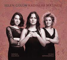 Kadınlar Matinesi Selen Gülün Turkish Jazz