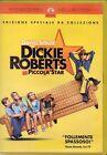 DICKIE ROBERTS EX PICCOLA STAR - DVD (USATO)