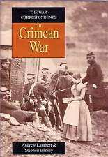 The CRIMEAN WAR from The War Correspondents and Military Scholars English Turkey