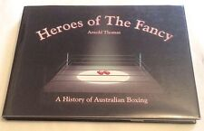 * Signed Ltd Ed * Heroes of the Fancy History of Australian Boxing