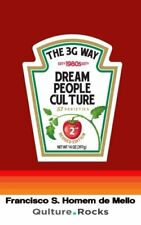 The 3G Way: Dream People and Culture (Portuguese Edition)