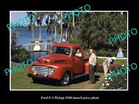 OLD LARGE HISTORIC PHOTO OF 1948 FORD F-1 PICKUP TRUCK LAUCH PRESS PHOTO 2