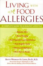Living with Food Allergies : A Complete Guide to a