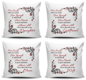 Her Smile Makes Me Smile...I Love That She Is My... Cushion Covers - 40cm x 40cm