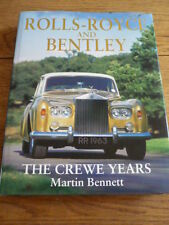 ROLLS ROYCE AND BENTLEY, THE CREWE YEARS CAR BOOK