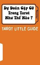 Tarot Little Guide: Tarot Little Guide: Meeting : Du Doan Lam Quen Nhu the...