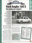FICHE AUTOMOBILE 1953 FORD ANGLIA 100 E VOITURE COLLECTION CAR AUTO