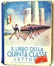 Il libro della Quinta classe elementare, letture 1940, illustra BEPI FABIANO