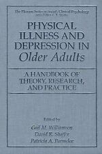 Physical Illness and Depression in Older Adults : A Handbook of Theory,...
