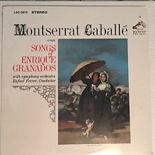 Montserrat Caballe Sings Songs of Enrique Granados LP  Sealed (LSC-2910) Stereo