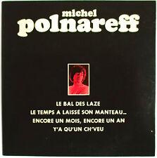 """MICHEL POLNAREFF - CD SINGLE """"EP"""" """"LE BAL DES LAZE"""""""