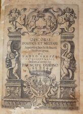 FREZZA, Fabio: DISCORSI POLITICI ET MILITARI 1617 Napoli Tarquinio Longo - RARO