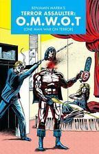 The Terror Assaulter (O. M. W. O. T) by Benjamin Marra (2015, Paperback)